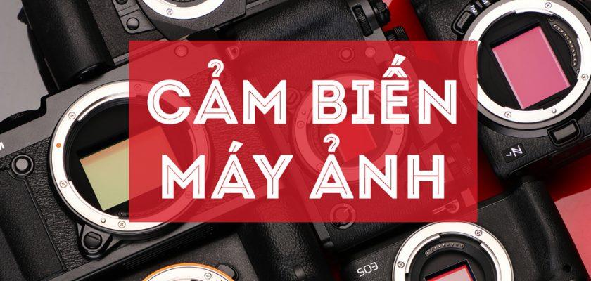 Những điều cần biết về cảm biến máy ảnh 13