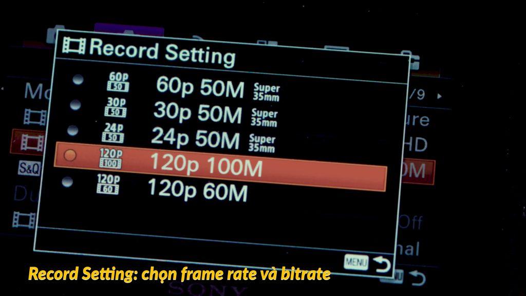 Hướng dẫn setting Sony A6500 để quay video 356